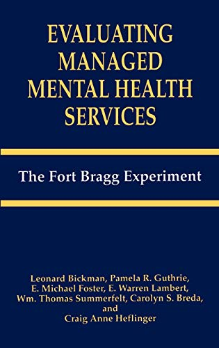 Evaluating Managed Mental Health Services (The Language: Leonard Bickman, C.S.