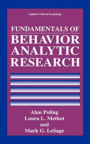 9780306450563: Fundamentals of Behavior Analytic Research (Nato Science Series B:)