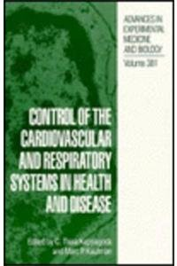 Control of the Cardiovascular and Respiratory Systems in Health and Disease (NATO Asi Series)