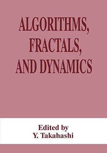 9780306451270: Algorithms, Fractals, and Dynamics