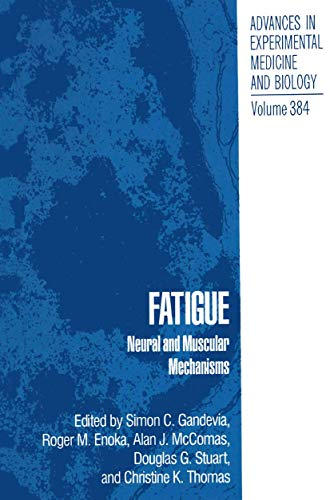 9780306451393: Fatigue: Neural and Muscular Mechanisms (Advances in Experimental Medicine and Biology)