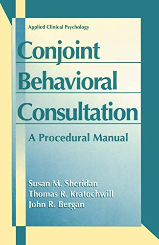 9780306451553: Conjoint Behavioral Consultation: A Procedural Manual (Applied Clinical Psychology)