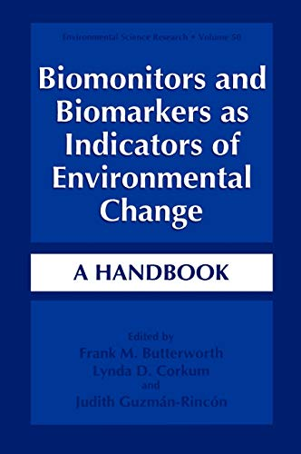 9780306451904: Biomonitors and Biomarkers as Indicators of Environmental Change: A Handbook (Environmental Science Research, Volume 50)