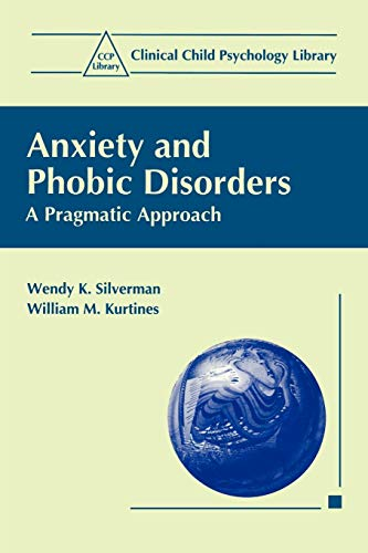 9780306452277: Anxiety and Phobic Disorders: A Pragmatic Approach (Clinical Child Psychology Library)