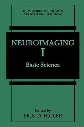 9780306452284: Neuroimaging I: Basic Science (Human Brain Function: Assessment and Rehabilitation)