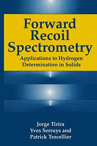 Forward Recoil Spectrometry: Applications Of Hydrogen Determination: Jorge Tirira, Yves