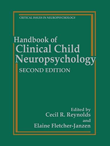 9780306452574: Handbook of Clinical Child Neuropsychology (Critical Issues in Neuropsychology)