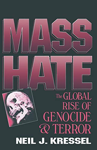 9780306452710: Mass Hate: The Global Rise of Genocide and Terror