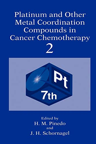 Platinum and Other Metal Coordination Compounds in Cancer Chemotherapy 2 v. 2