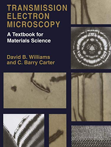 9780306453243: Transmission Electron Microscopy: A Textbook for Materials Science (4 Volume Set)