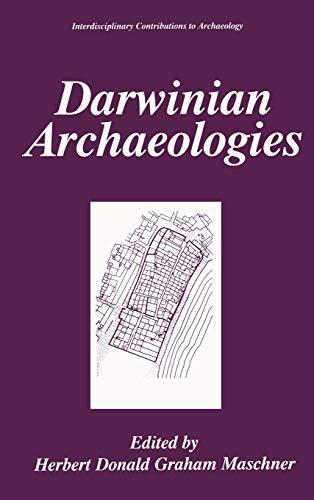 Darwinian Archaeologies: Maschner, Herbert D.G. & Stephen Shennan