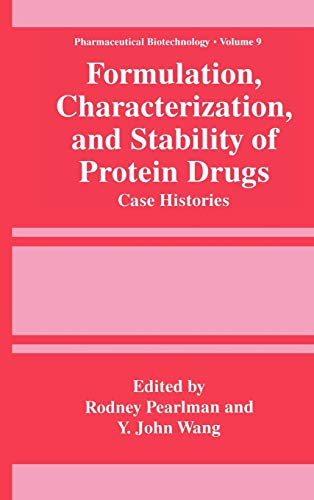 Formulation, Characterization, and Stability of Protein Drugs: Case Histories (Hardback)