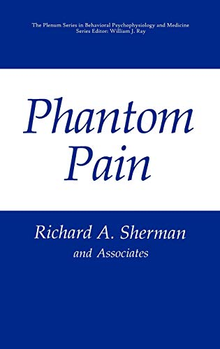 9780306453397: Phantom Pain (The Springer Series in Behavioral Psychophysiology and Medicine)