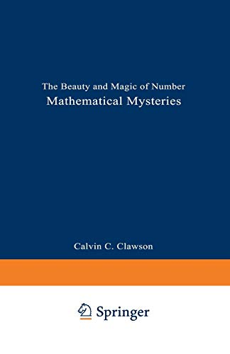 9780306454042: Mathematical Mysteries: The Beauty and Magic of Numbers