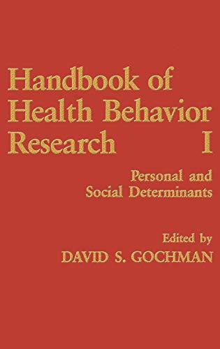 Handbook of Health Behavior Research I: Personal: David S. Gochman,