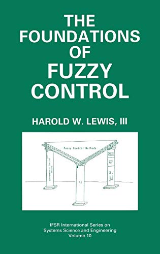 The Foundations of Fuzzy Control: Harold W. Lewis