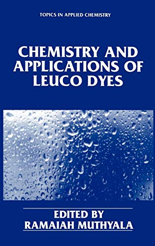 Chemistry and Applications of Leuco Dyes Topics in Applied Chemistry