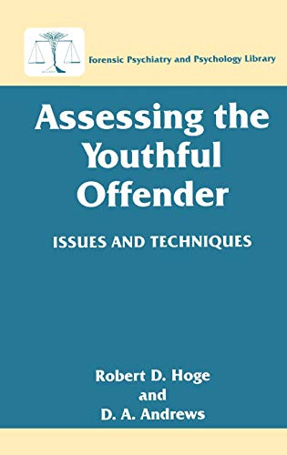 9780306454660: Assessing the Youthful Offender: Issues and Techniques (Forensic Psychiatry and Psychology Library)
