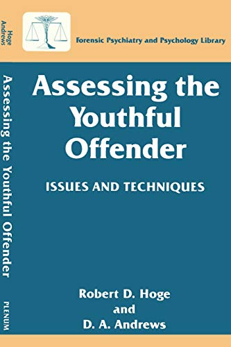 Assessing the Youthful Offender: Issues and Techniques: Hoge, Robert D.;