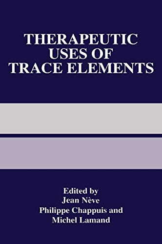 9780306454851: Therapeutic Uses of Trace Elements (Software Science and Engineering)