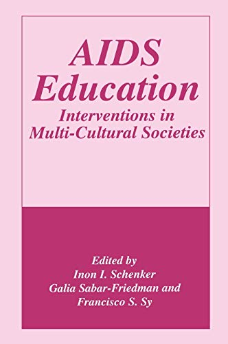 9780306454899: AIDS Education: Interventions in Multi-Cultural Societies