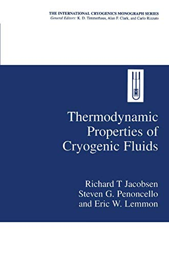 Thermodynamic Properties of Cryogenic Fluids: Richard T. Jacobsen