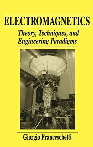9780306455278: Electromagnetics: Theory, Techniques, and Engineering Paradigms (The Language of Science)