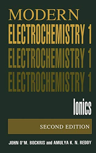 9780306455544: Volume 1: Modern Electrochemistry : Ionics: Ionics v. 1
