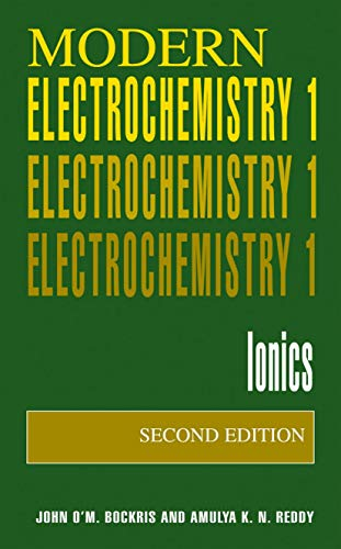 9780306455551: Modern Electrochemistry 1: Ionics, 2nd Edition