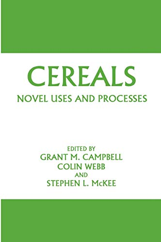 Cereals Novel Uses and Processes