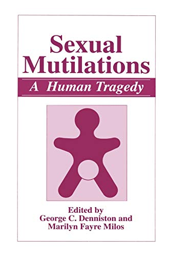 9780306455896: Sexual Mutilations: A Human Tragedy (Defense Research Series; 6)