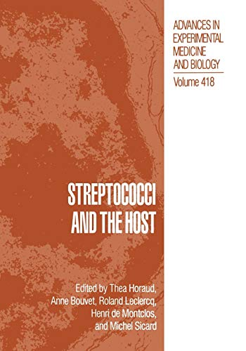 Streptococci and the Host (Advances in Experimental Medicine and Biology)