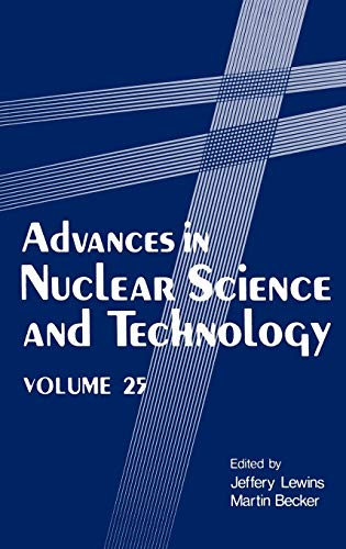 9780306456046: Advances in Nuclear Science and Technology (Advances in Nuclear Science & Technology)