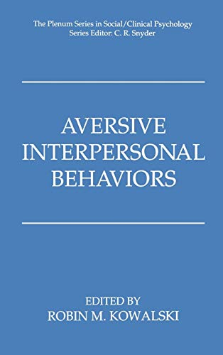 9780306456114: Aversive Interpersonal Behaviors (The Springer Series in Social Clinical Psychology)