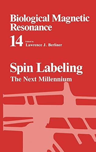 9780306456442: Spin Labeling: The Next Millennium (Biological Magnetic Resonance)