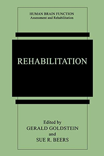 9780306456626: Rehabilitation (Human Brain Function: Assessment and Rehabilitation)