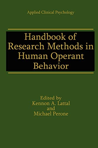 9780306456688: Handbook of Research Methods in Human Operant Behavior (Nato Science Series B:)