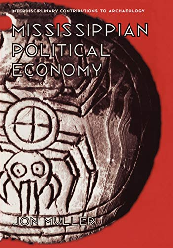 9780306456756: Mississippian Political Economy (Interdisciplinary Contributions to Archaeology)
