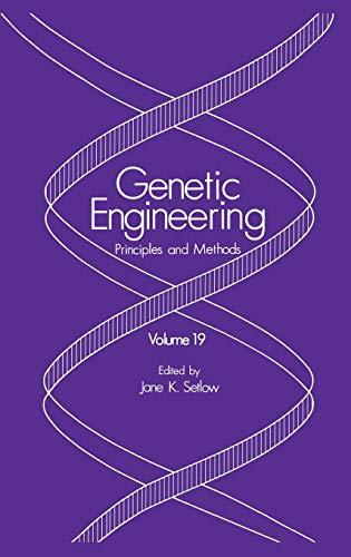 9780306456817: 19: Genetic Engineering: Principles and Methods