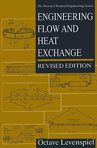 9780306456824: Engineering Flow and Heat Exchange (The Plenum Chemical Engineering Series)