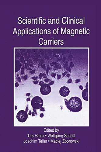 Scientific and Clinical Applications of Magnetic Carriers (Hardback)