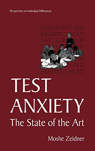 Test Anxiety: The State of the Art: Moshe Zeidner
