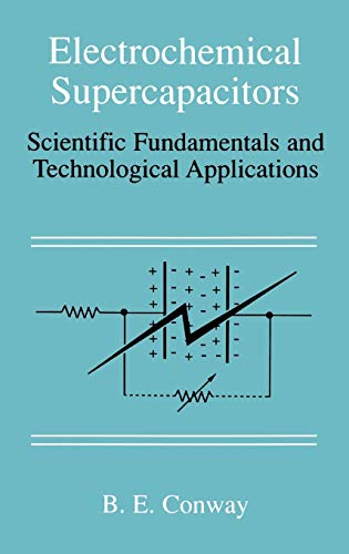 9780306457364: Electrochemical Supercapacitors: Scientific Fundamentals and Technological Applications
