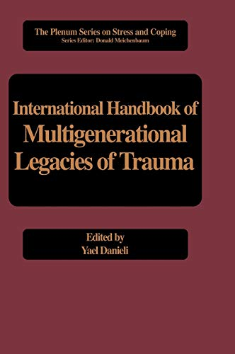 9780306457388: International Handbook of Multigenerational Legacies of Trauma