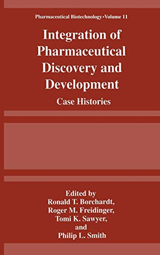 9780306457432: Integration of Pharmaceutical Discovery and Development: Case Histories (Pharmaceutical Biotechnology)