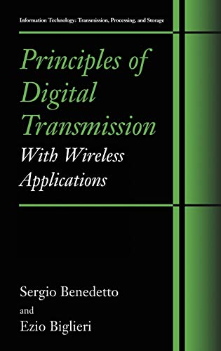 9780306457531: Principles of Digital Transmission: With Wireless Applications (Information Technology: Transmission, Processing and Storage)