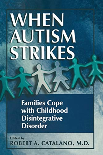 9780306457890: When Autism Strikes: Families Cope with Childhood Disintegrative Disorder