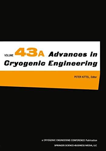 43: Advances in Cryogenic Engineering: Kittel, Peter
