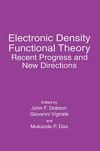 9780306458347: Electronic Density Functional Theory: Recent Progress and New Directions (Contributions to Global Historical)