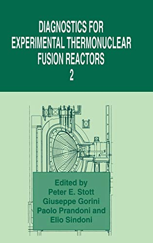 Diagnostics for Experimental Thermonuclear Fusion Reactors 2 Contributions to Global Historical No....